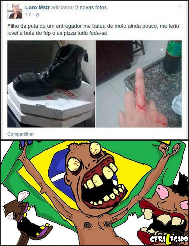 1 Pegou a bota do entregador de pizza
