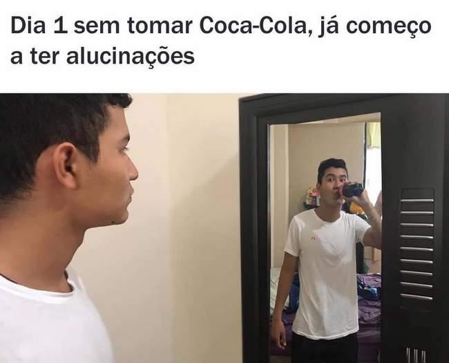 Eu 1 dia depois de ficar sem tomar Coca Cola