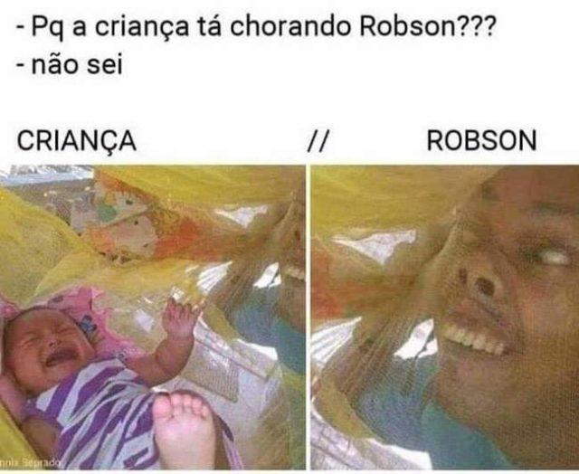 Por que a Criança ta chorando Robson