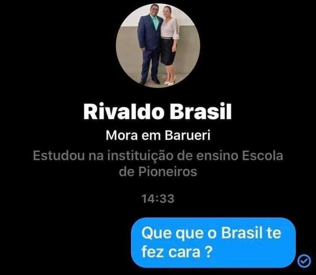 Brasileiro é muito pertubado…4